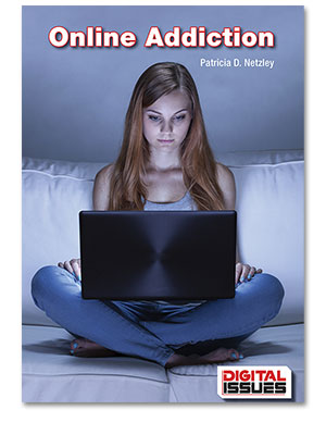 Digital Issues: Online Addiction