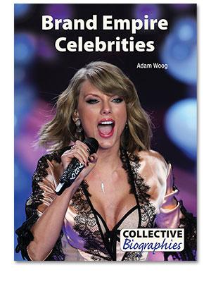 Collective Biographies: Brand Empire Celebrities