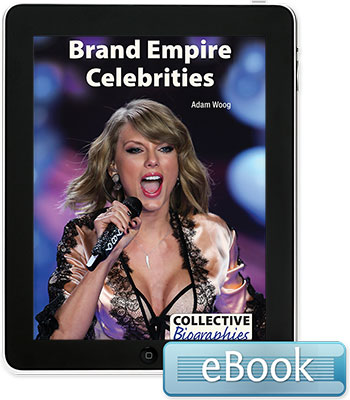 Collective Biographies: Brand Empire Celebrities eBook