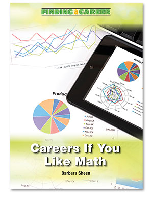 Finding a Career: Careers If You Like Math