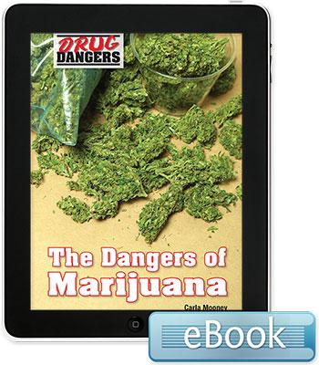 Drug Dangers: The Dangers of Marijuana eBook