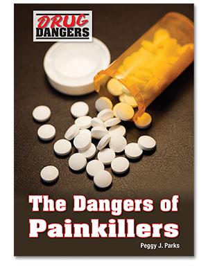 Drug Dangers: The Dangers of Painkillers
