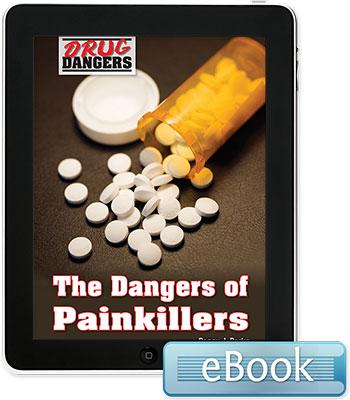 Drug Dangers: The Dangers of Painkillers eBook