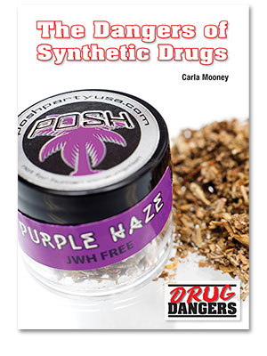 Drug Dangers: The Dangers of Synthetic Drugs