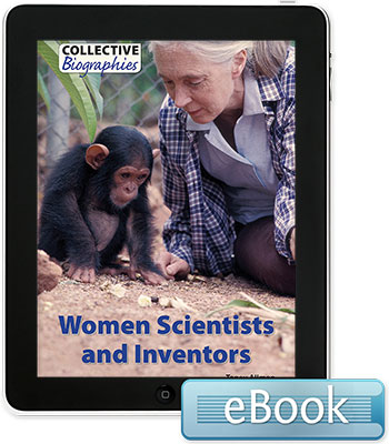 Collective Biographies: Women Scientists and Inventors eBook