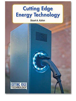 Cutting Edge Technology: Cutting Edge Energy Technology