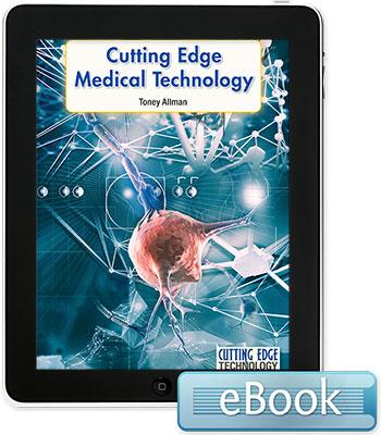 Cutting Edge Technology: Cutting Edge Medical Technology eBook