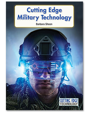 Cutting Edge Technology: Cutting Edge Military Technology