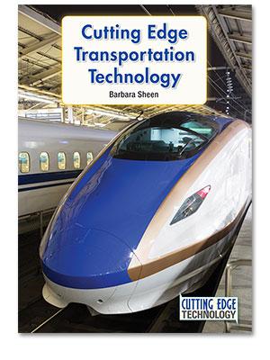 Cutting Edge Technology: Cutting Edge Transportation Technology