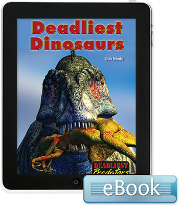 Deadliest Predators: Deadliest Dinosaurs eBook