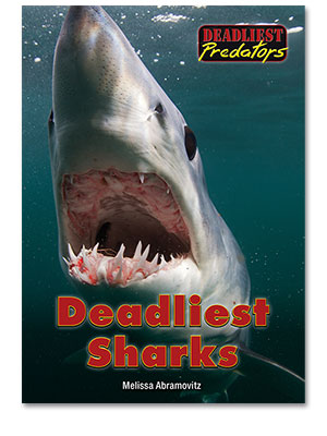 Deadliest Predators: Deadliest Sharks