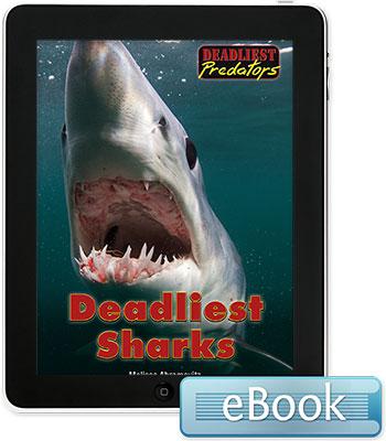 Deadliest Predators: Deadliest Sharks eBook