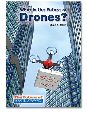 The Future of Technology: What Is the Future of Drones?