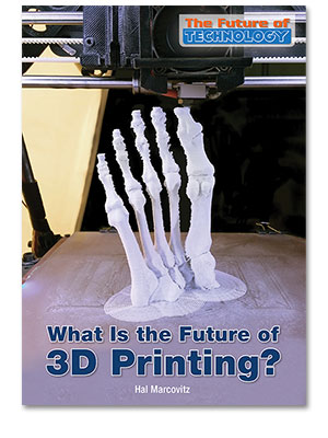 The Future of Technology: What Is the Future of 3D Printing?