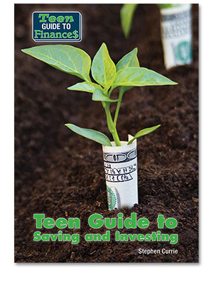 Teen Guide to Finances: Teen Guide to Saving and Investing