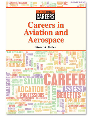 Exploring Careers: Careers in Aviation and Aerospace
