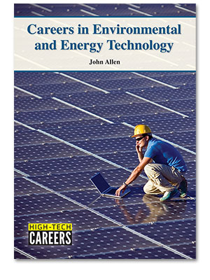 High-Tech Careers: Careers in Environmental and Energy Technology