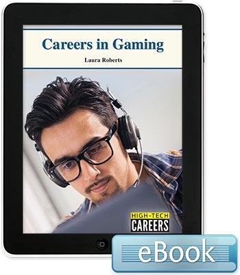 High-Tech Careers: Careers in Gaming eBook