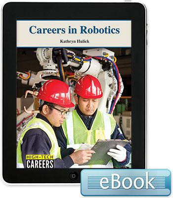 High-Tech Careers: Careers in Robotics eBook