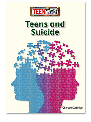 Teen Mental Health: Teens and Suicide