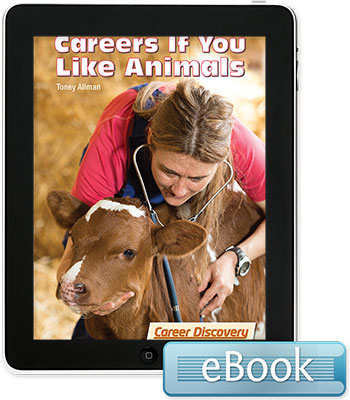 Careers If You Like Animals - eBook