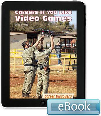 Careers If You Like Video Games - eBook