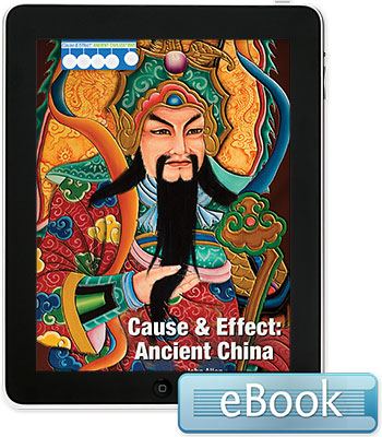 Cause & Effect: Ancient China - eBook
