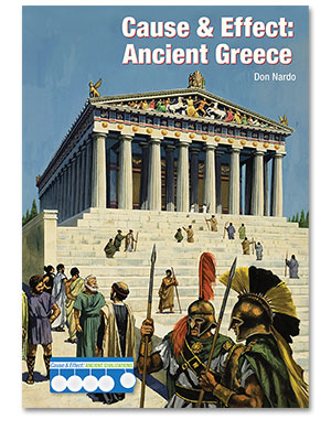Cause & Effect: Ancient Civilizations: Cause & Effect: Ancient Greece