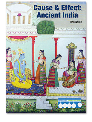 Cause & Effect: Ancient Civilizations: Cause & Effect: Ancient India