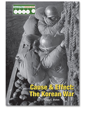 Cause & Effect: Modern Wars: Cause & Effect: The Korean War