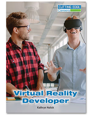 Cutting Edge Careers: Virtual Reality Developer