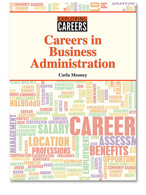 Exploring Careers: Careers in Business Administration