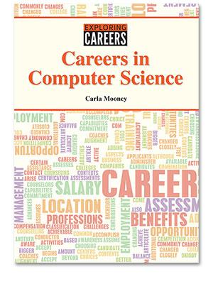 Exploring Careers: Careers in Computer Science