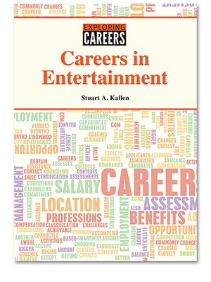 Exploring Careers: Careers in Entertainment