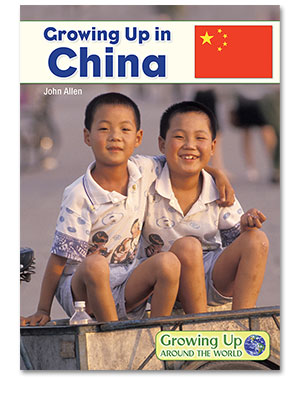 Growing Up Around the World: Growing Up in China