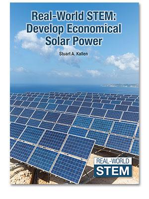 Real-World STEM: Develop Economical Solar Power