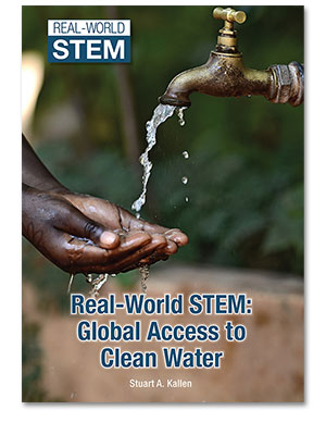 Real-World STEM: Global Access to Clean Water