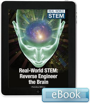 Real-World STEM: Reverse Engineer the Brain - eBook