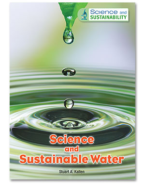 Science and Sustainability: Science and Sustainable Water