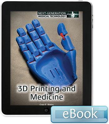 3D Printing and Medicine - eBook