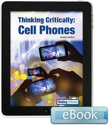 Thinking Critically: Cell Phones - eBook