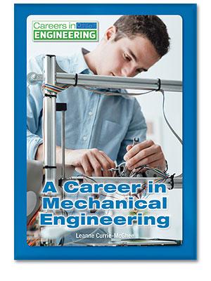 A Career in Mechanical Engineering