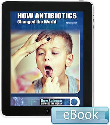 How Antibiotics Changed the World - eBook