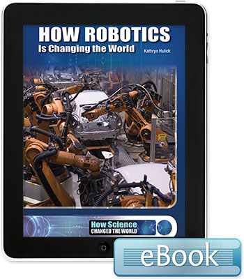 How Robotics Is Changing the World - eBook