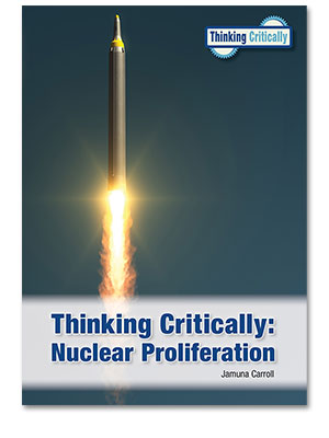 Thinking Critically: Nuclear Proliferation