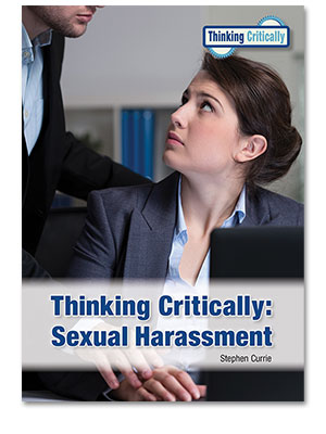 Thinking Critically: Sexual Harassment