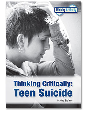 Thinking Critically: Teen Suicide