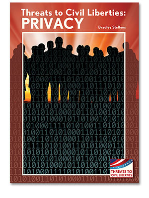 Threats to Civil Liberties: Privacy
