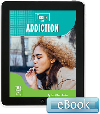 Teens and Addiction - eBook