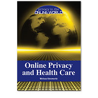 Privacy in the Online World: Online Privacy and Health Care